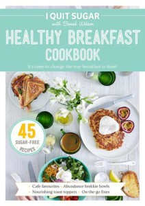 Healthy Breakfast Cookbook by Sarah Wilson